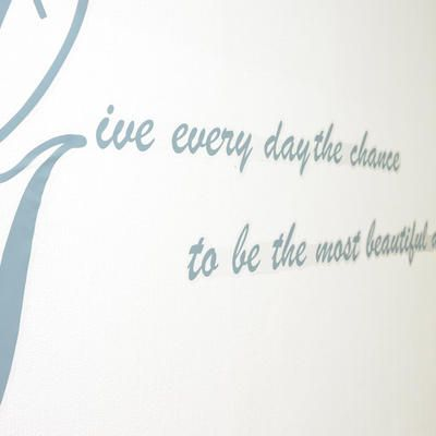 Motto: Give everyday the chance to be the most beautiful day of your life